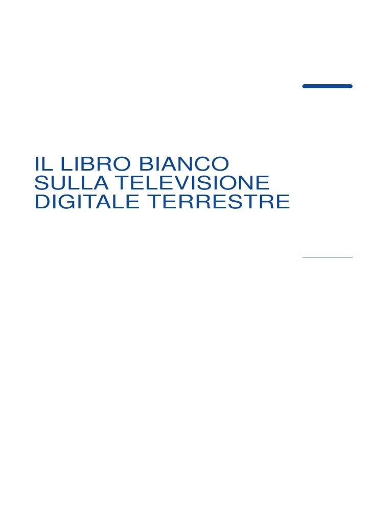 IL LIBRO BIANCO SULLA TELEVISIONE DIGITALE TERRESTRE