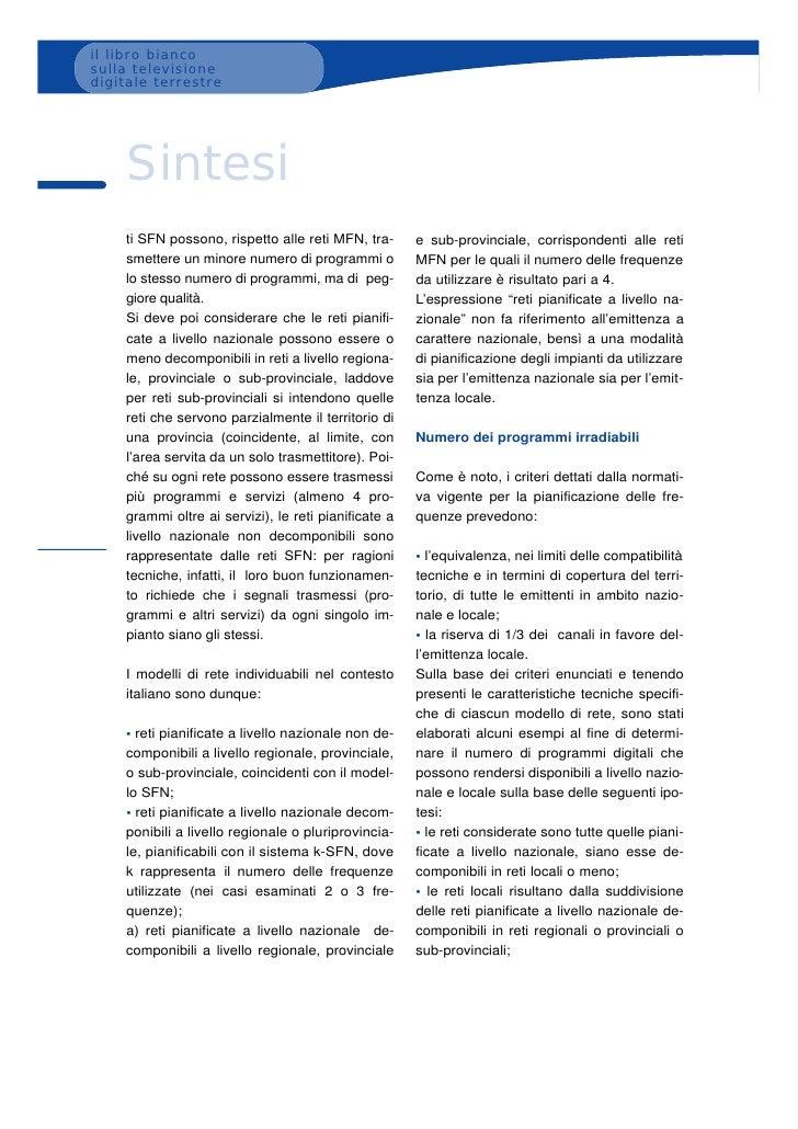 il libro bianco sulla televisione digitale terrestre         Sintesi     ti SFN possono, rispetto alle reti MFN, tra-     ...