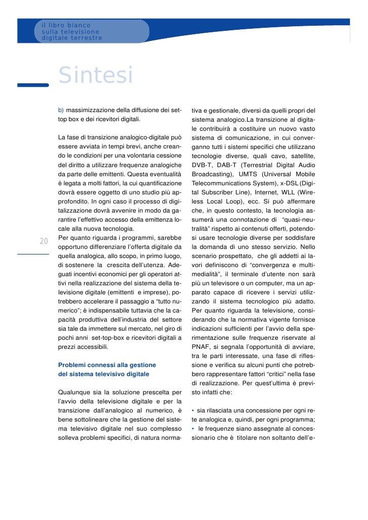 il libro bianco sulla televisione digitale terrestre          Sintesi      b) massimizzazione della diffusione dei set-   ...
