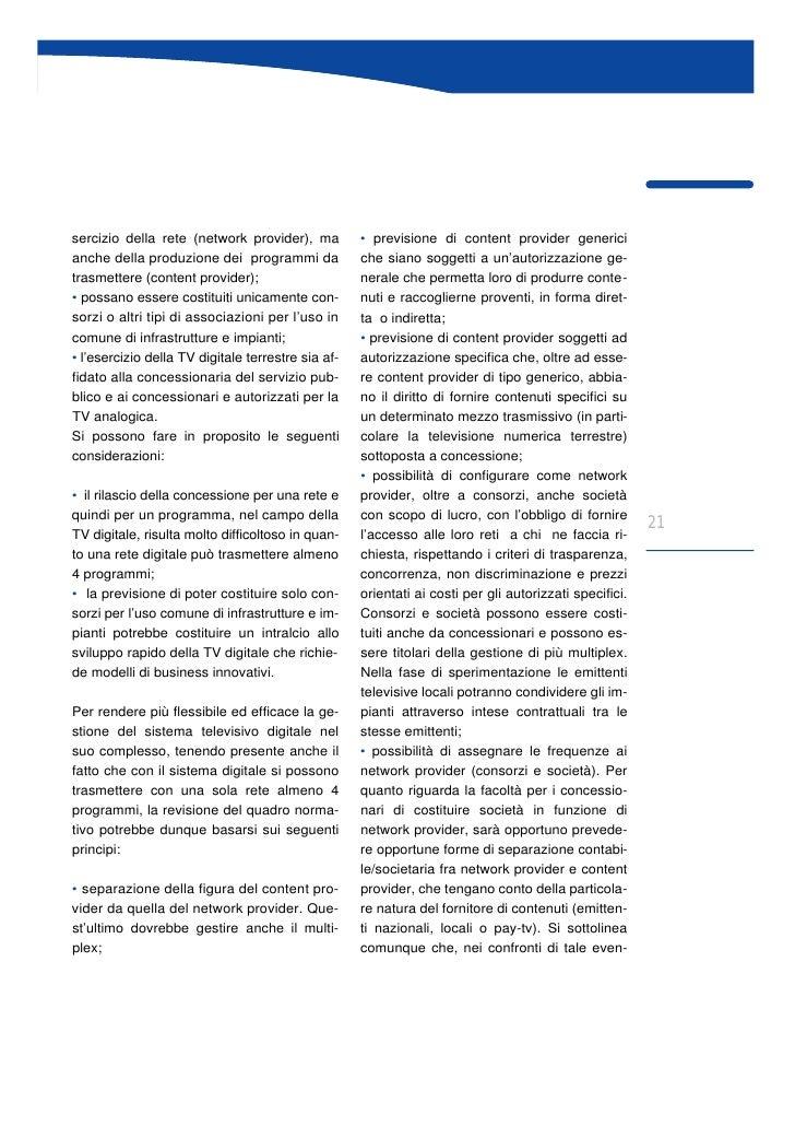 sercizio della rete (network provider), ma          • previsione di content provider generici anche della produzione dei p...