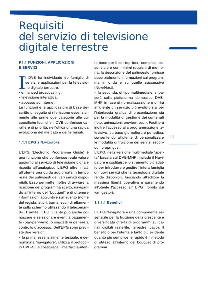Requisiti del servizio di televisione digitale terrestre R1.1 FUNZIONI, APPLICAZIONI                      te base per il s...