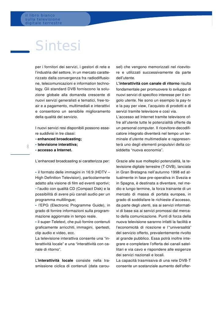 il libro bianco sulla televisione digitale terrestre         Sintesi     per i fornitori dei servizi, i gestori di rete e ...