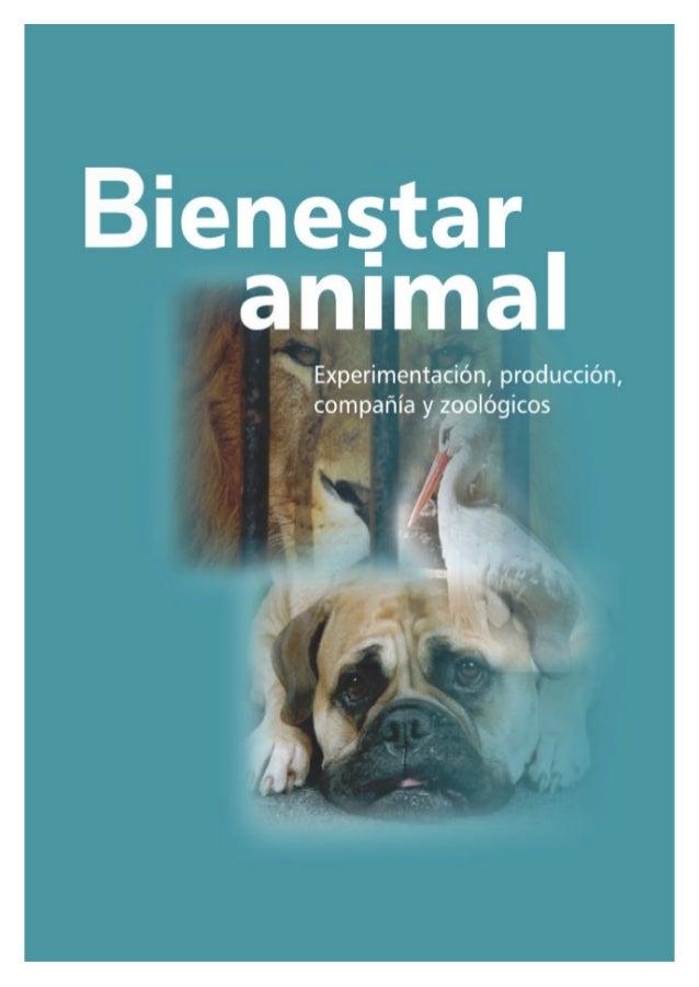 Bienestar Animal: experimentación, producción, compañía y zoológicos Libro de Resúmenes II Curso sobre Bienestar Animal: e...