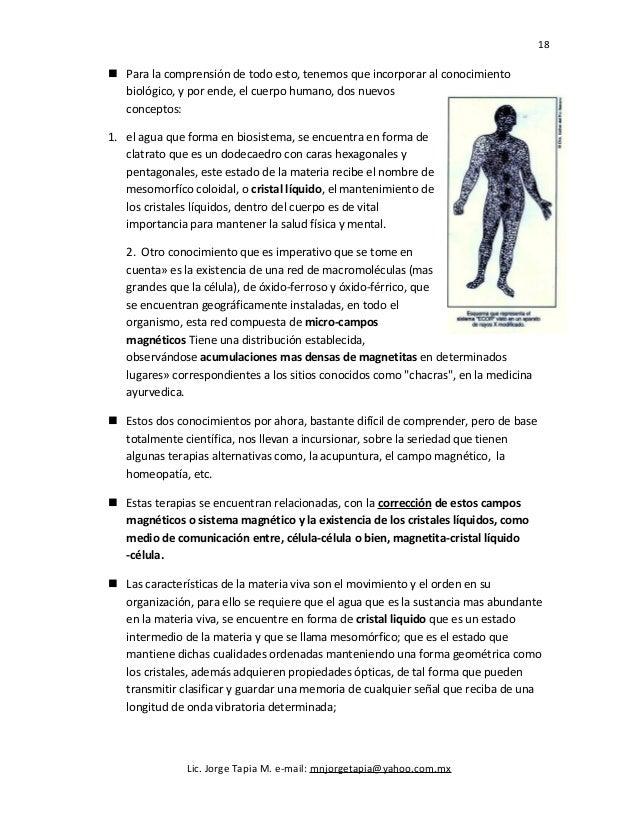 18  Para la comprensión de todo esto, tenemos que incorporar al conocimiento biológico, y por ende, el cuerpo humano, dos...