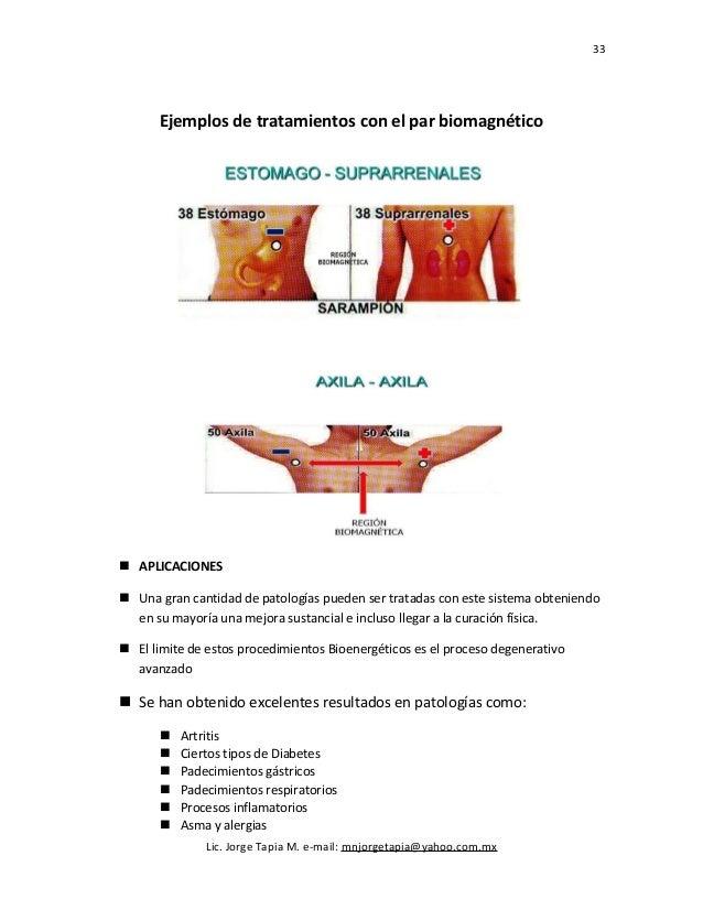 33 Ejemplos de tratamientos con el par biomagnético  APLICACIONES  Una gran cantidad de patologías pueden ser tratadas c...