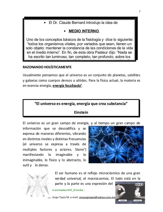 7 • El Dr. Claude Bernard introdujo la idea de • MEDIO INTERNO, Uno de los conceptos básicos de la fisiología y dice lo si...