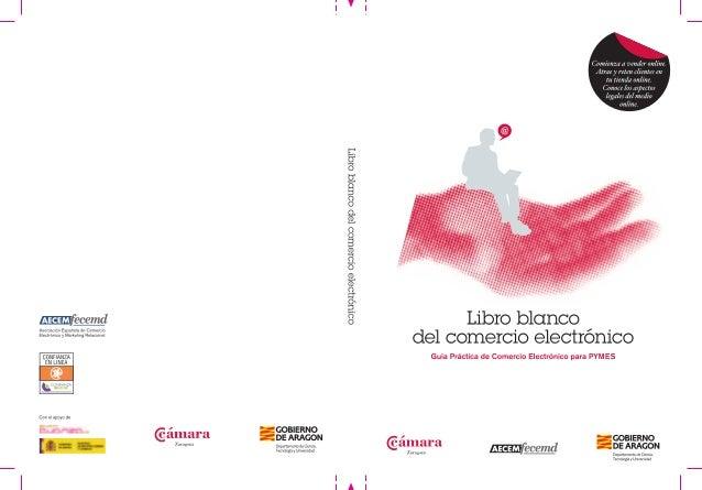 Autor Asociación Española de Comercio Electrónico y Marketing Relacional (AECEM) Con el apoyo de Plan Avanza Gobierno de E...