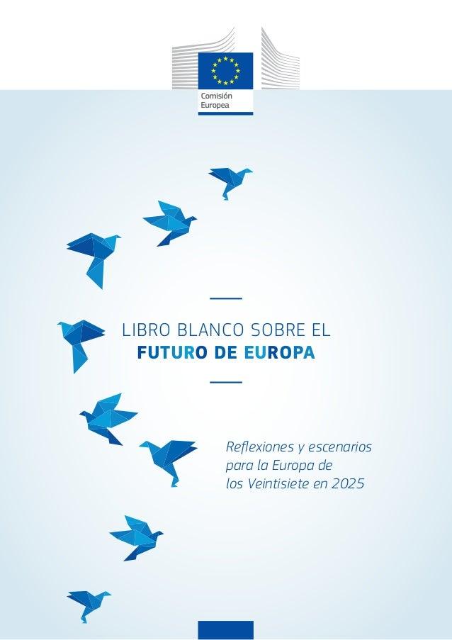Resultado de imagen de libro blanco futuro de europa