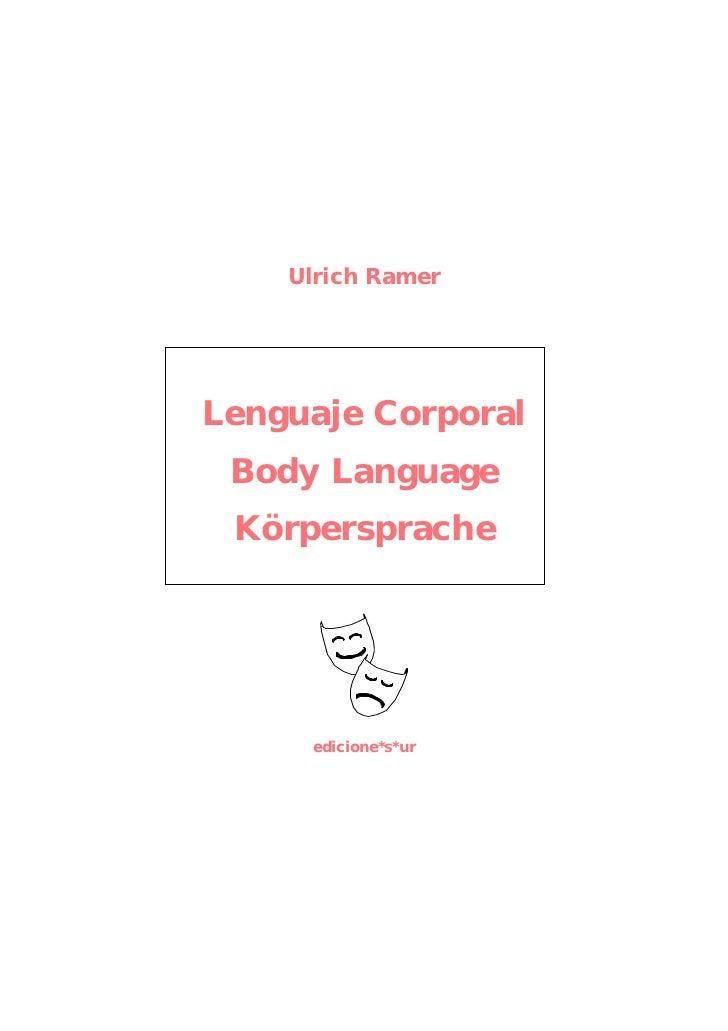 Ulrich RamerLenguaje Corporal Body Language Körpersprache     edicione*s*ur