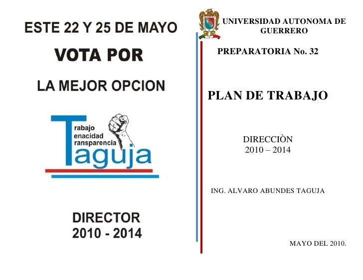 210185159385<br />169573-252483UNIVERSIDAD AUTONOMA DE GUERRERO<br />PREPARATORIA No. 32<br />PLAN DE TRABAJO<br />DIRECCI...
