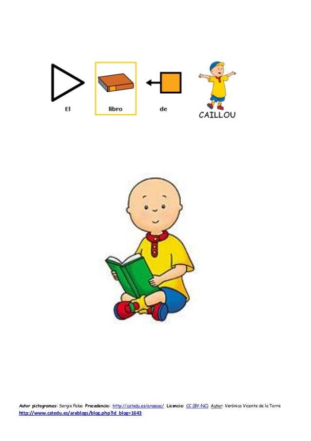 Autor pictogramas: Sergio Palao Procedencia: http://catedu.es/arasaac/ Licencia: CC (BY-NC) Autor: Verónica Vicente de la ...