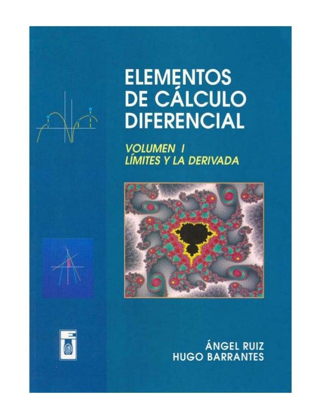 PREFACIO    Elementos de C´lculo Diferencial est´ dirigido fundamental-                     a                    amente a ...