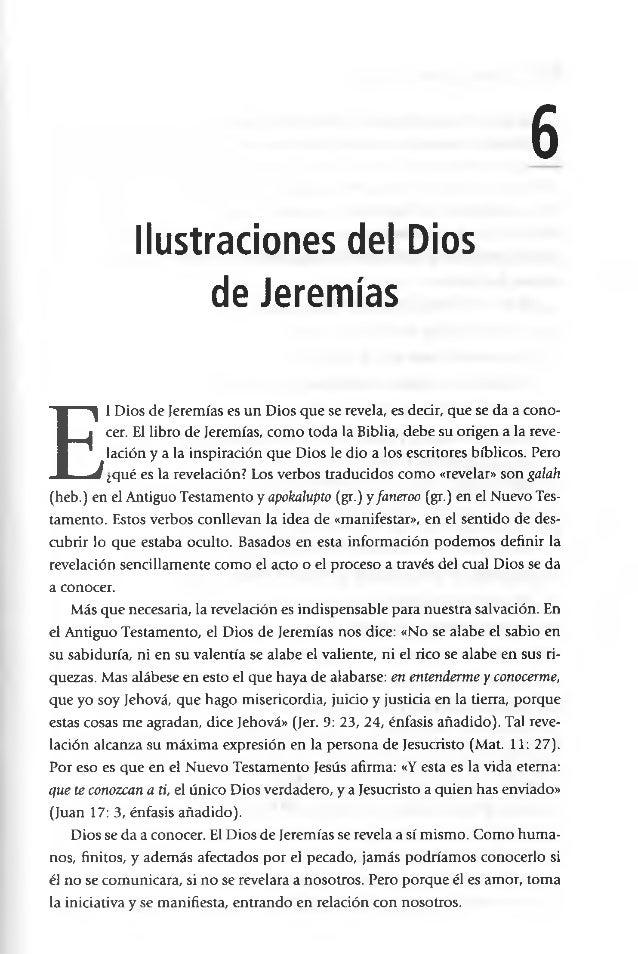6 Ilustraciones del Dios de Jeremías E l Dios de Jeremías es un Dios que se revela, es decir, que se da a cono cer. El li...