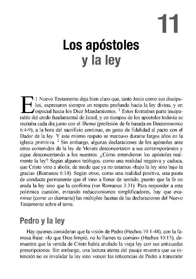 11 Los apóstoles y la ley E 1 Nuevo Testamento deja bien claro que, tanto Jesús como sus discípu los, expresaron siempre ...