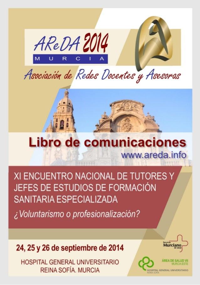 HOSPITAL GENERAL UNIVERSITARIO REINA SOFÍA, 24, 25 Y 26 DE SEPTIEMBRE. MURCIA, 2014  2Comunicaciones orales 1C-1Necesidade...