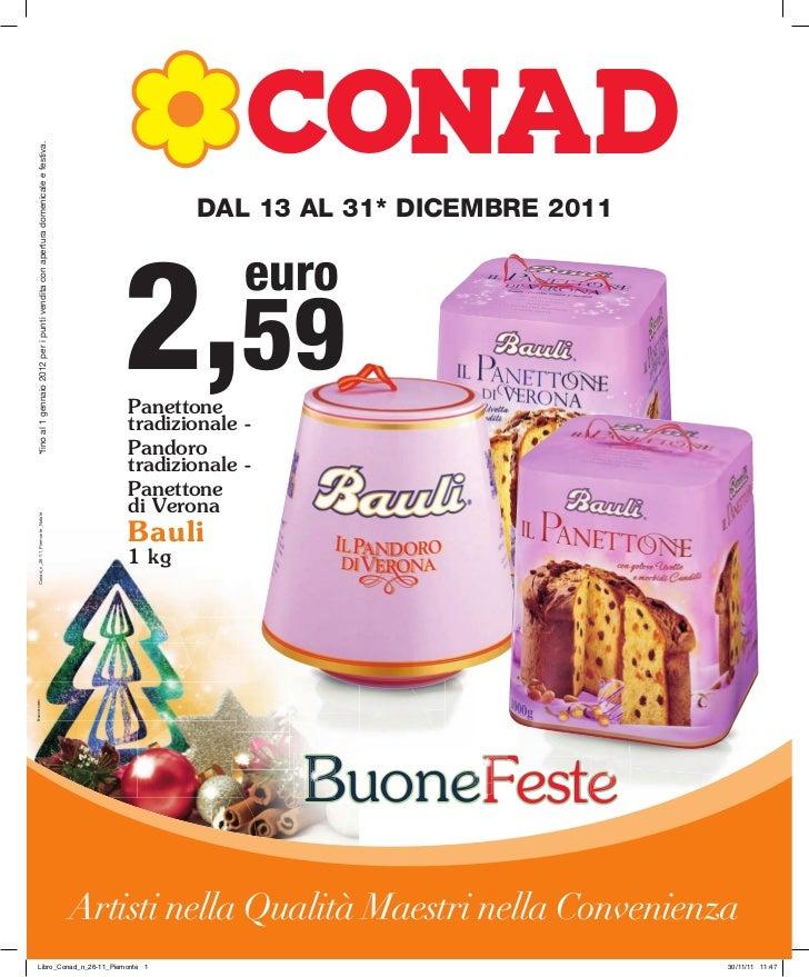 *fino al 1 gennaio 2012 per i punti vendita con apertura domenicale e festiva.                                            ...