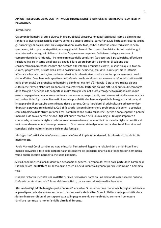 1 APPUNTI DI STUDIO LIBRO CONTINI MOLTE INFANZIE MOLTE FAMIGLIE INTERPRETARE I CONTESTI IN PEDAGOGIA Introduzione Osservan...