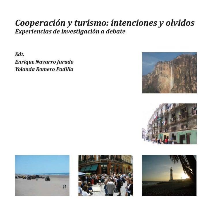 Cooperación y turismo                    intenciones y olvidos                Experiencias de investigación a debate      ...