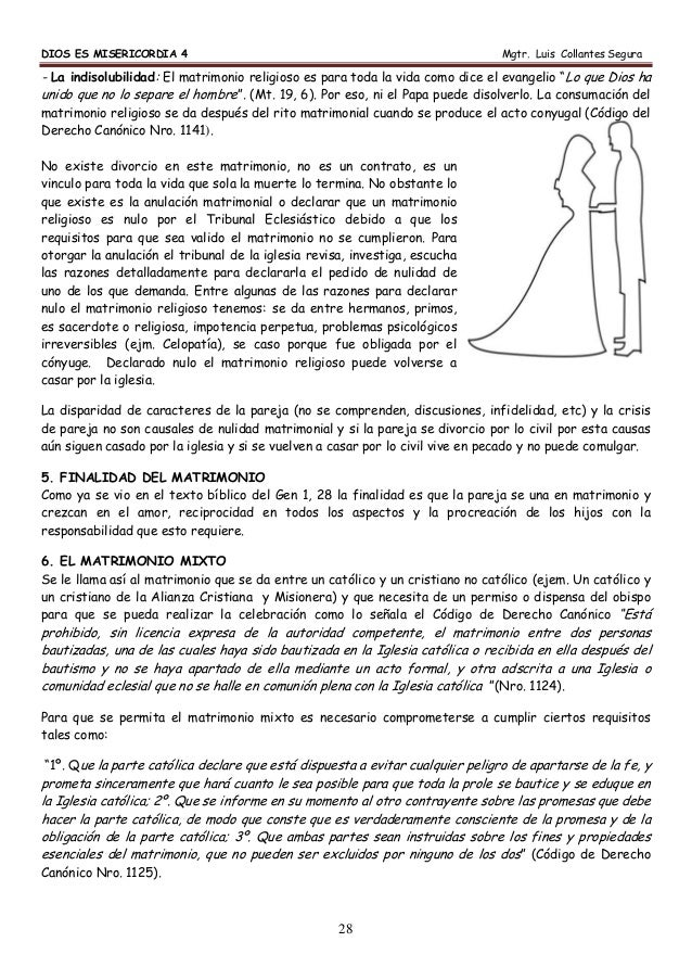 DIOS ES MISERICORDIA 4 Mgtr. Luis Collantes Segura 28 - La indisolubilidad: El matrimonio religioso es para toda la vida c...