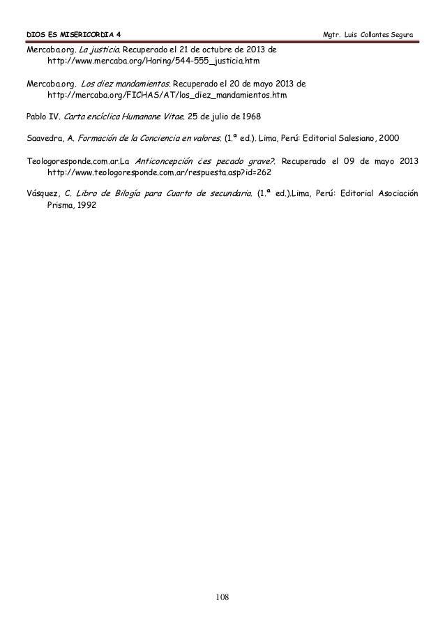 DIOS ES MISERICORDIA 4 Mgtr. Luis Collantes Segura 108 Mercaba.org. La justicia. Recuperado el 21 de octubre de 2013 de ht...