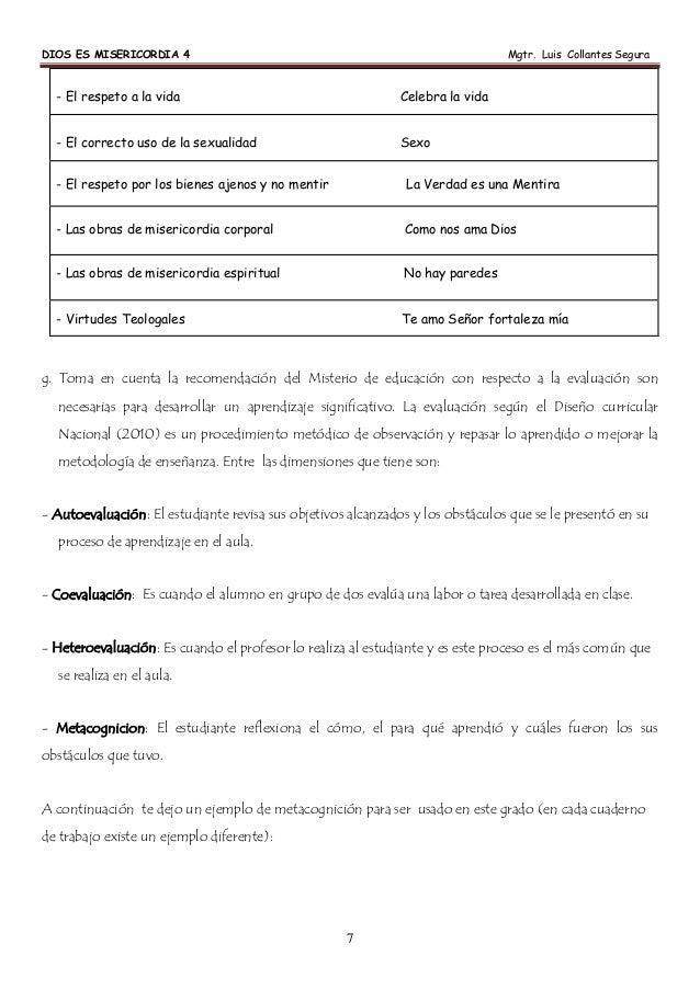 DIOS ES MISERICORDIA 4 Mgtr. Luis Collantes Segura 7 - El respeto a la vida Celebra la vida - El correcto uso de la sexual...