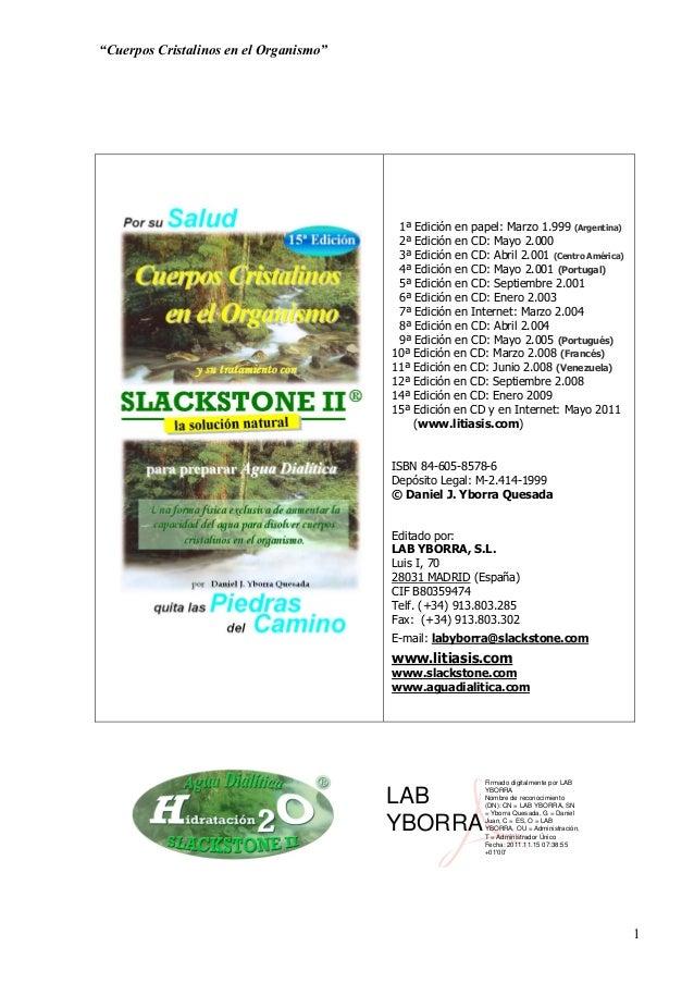 """""""Cuerpos Cristalinos en el Organismo""""  1ª Edición en papel: Marzo 1.999 (Argentina) 2ª Edición en CD: Mayo 2.000 3ª Edició..."""