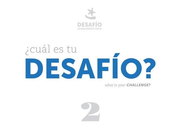 Desafío Levantemos Chile marzo 2012 / aBRIL 2014 MARCH 2012 / APRIL 2014