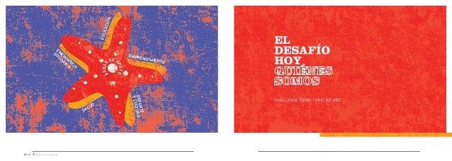 Desafío Levantemos Chile Desafío es una catalizador por Chile y los chilenos. Creemos, y lo hemos comprobado en estos años...