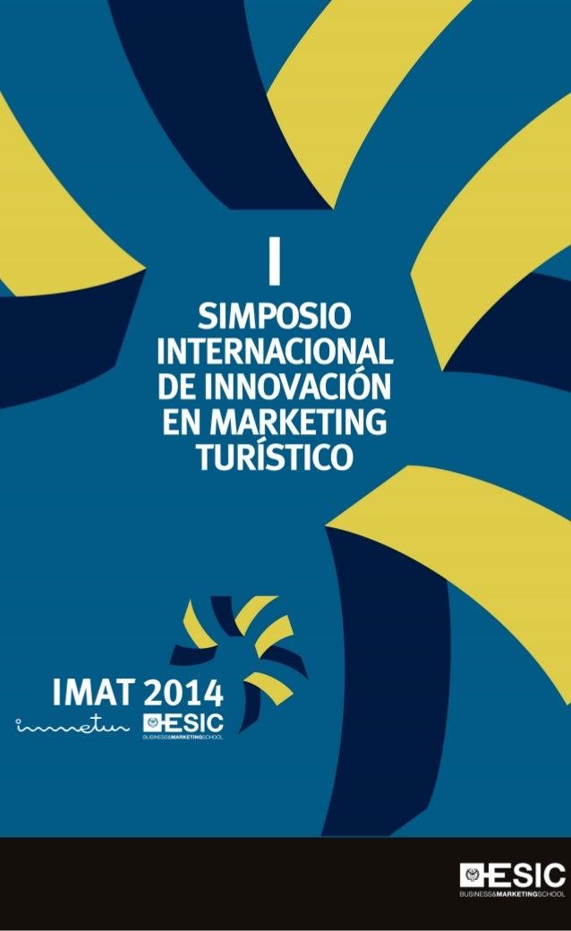 """""""Inteligencia de Marketing Aplicada al Turismo"""" 3 y 4 de Julio de 2014 VALENCIA"""