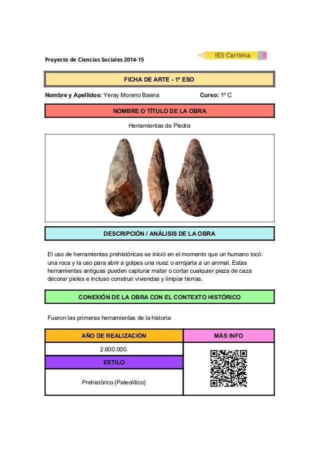 Proyecto de Ciencias Sociales 2014-15  FICHADEARTE1ºESO  NombreyApellidos:YerayMorenoBaena...