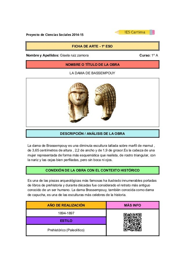 Proyecto de Ciencias Sociales 2014-15  FICHADEARTE1ºESO  NombreyApellidos:Giselaruizzamora ...