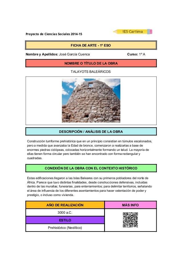 Proyecto de Ciencias Sociales 2014-15  FICHADEARTE1ºESO  NombreyApellidos:JoséGarcíaCuenca ...