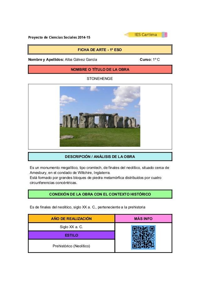 Proyecto de Ciencias Sociales 2014-15  FICHADEARTE1ºESO  NombreyApellidos:AlbaGálvezGarcía ...