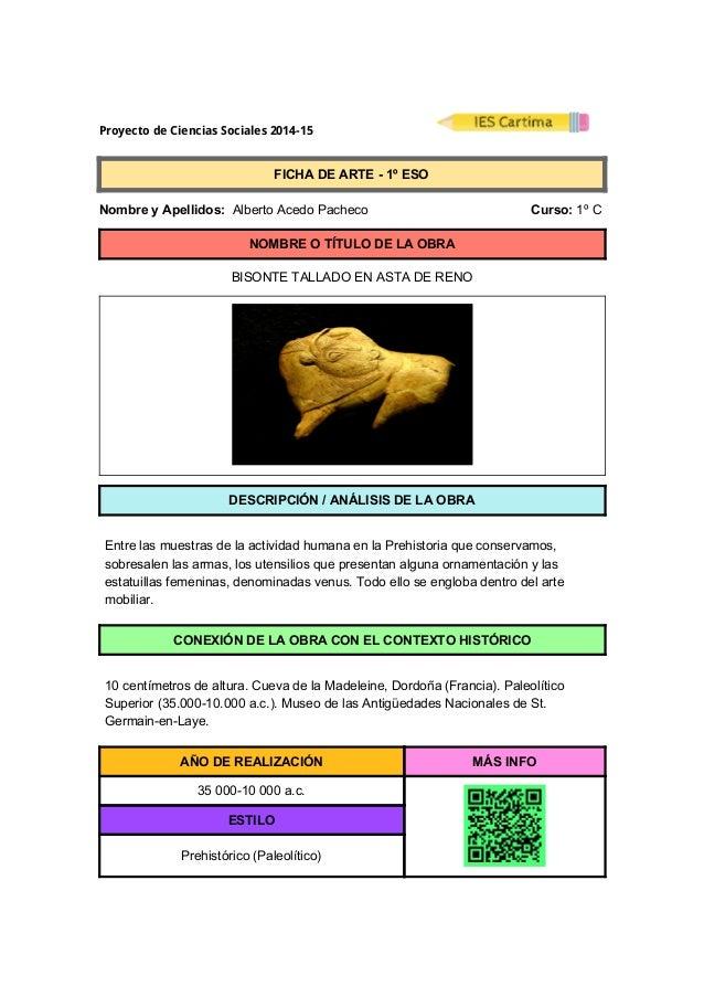 ProyectodeCienciasSociales2014-15  FICHADEARTE1ºESO  NombreyApellidos:AlbertoAcedoPacheco ...