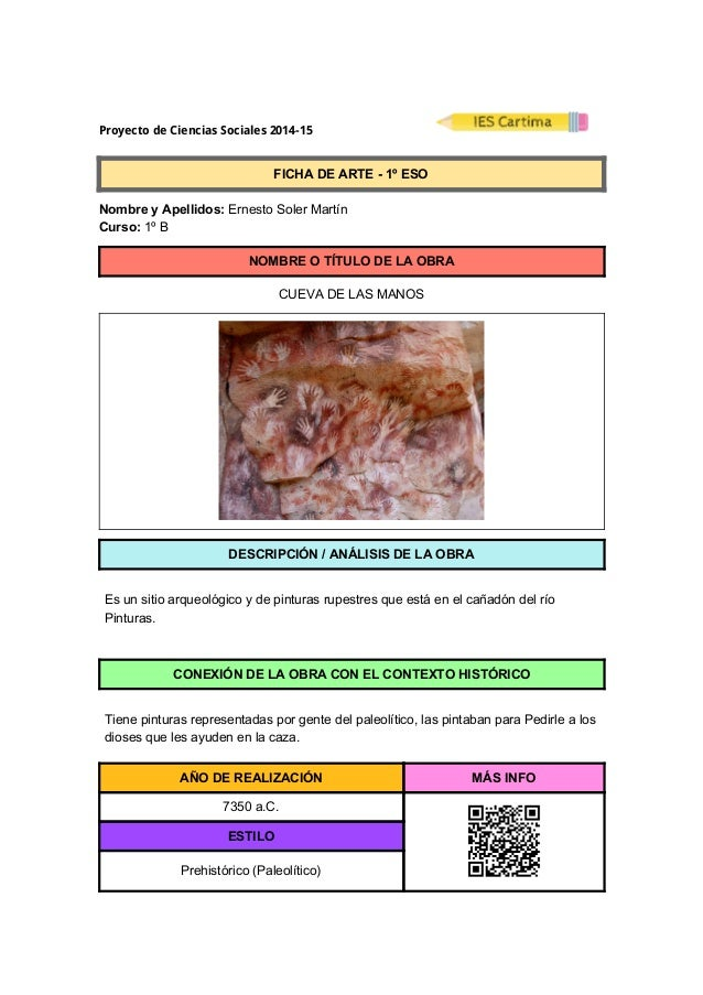 ProyectodeCienciasSociales2014-15  FICHADEARTE1ºESO  NombreyApellidos:ErnestoSolerMartín  Cur...