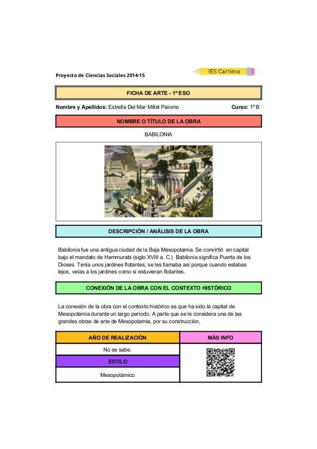 Proyecto de Ciencias Sociales 2014-15  FICHADEARTE1ºESO  NombreyApellidos:EstrellaDelMarMilletPalom...