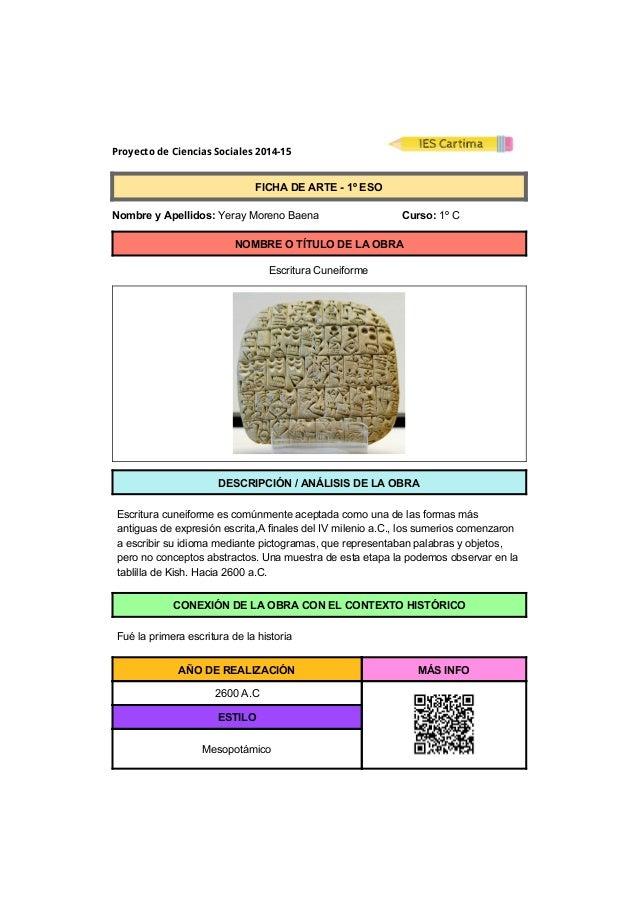 Proyecto de Ciencias Sociales 2014-15  FICHADEARTE1ºESO  NombreyApellidos:YerayMorenoBaena ...