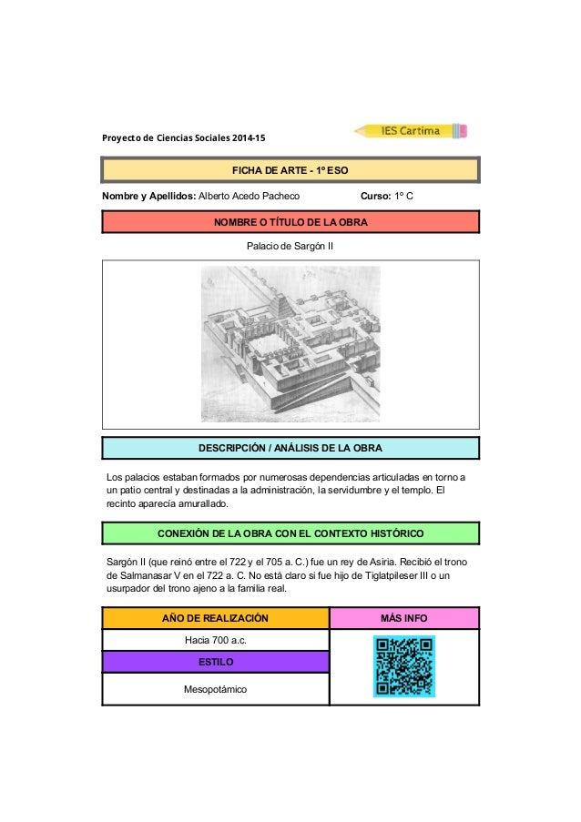 Proyecto de Ciencias Sociales 2014-15  FICHADEARTE1ºESO  NombreyApellidos:AlbertoAcedoPacheco...