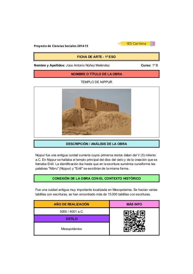 Proyecto de Ciencias Sociales 2014-15  FICHADEARTE1ºESO  NombreyApellidos:JoseAntonioNúñezMeléndez ...