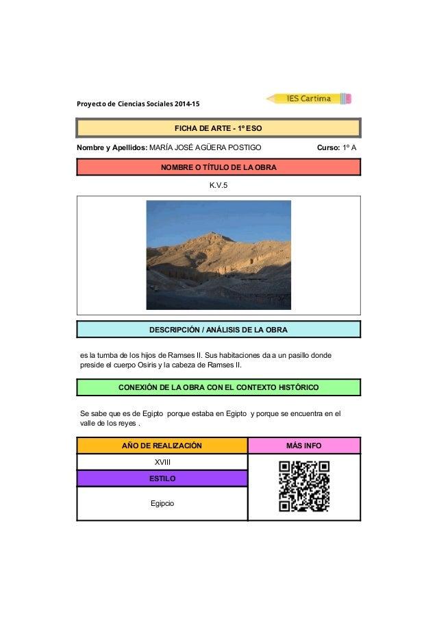 Proyecto de Ciencias Sociales 2014-15  FICHADEARTE1ºESO  NombreyApellidos:MARÍAJOSÉAGÜERAPOSTIGO ...