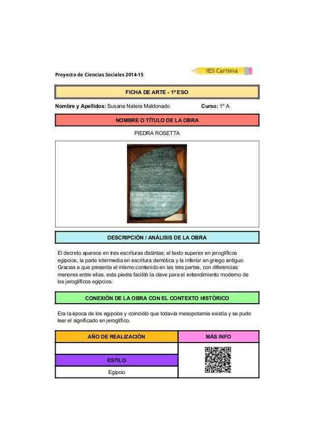 Proyecto de Ciencias Sociales 2014-15  FICHADEARTE1ºESO  NombreyApellidos:SusanaNateraMaldonado...