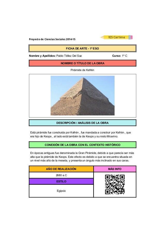 Proyecto de Ciencias Sociales 2014-15  FICHADEARTE1ºESO  NombreyApellidos:PabloTéllezDelSaz ...
