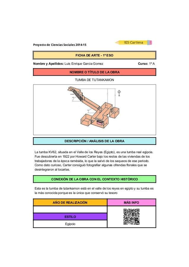 Proyecto de Ciencias Sociales 2014-15  FICHADEARTE1ºESO  NombreyApellidos:LuisEnriqueGarciaGomez ...
