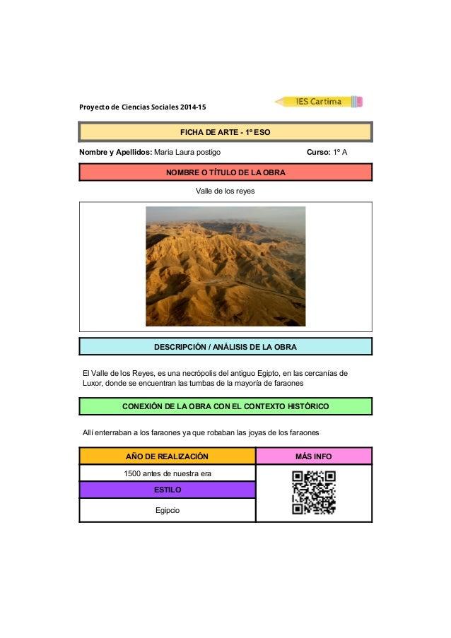 Proyecto de Ciencias Sociales 2014-15  FICHADEARTE1ºESO  NombreyApellidos:MariaLaurapostigo ...