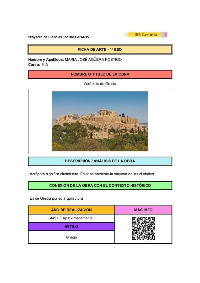 ProyectodeCienciasSociales2014-15  FICHADEARTE1ºESO  NombreyApellidos:MARÍAJOSÉAGÜERAPOSTIGO ...