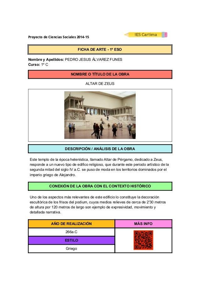 ProyectodeCienciasSociales2014-15  FICHADEARTE1ºESO  NombreyApellidos:PEDROJESUSÁLVAREZFUNES ...