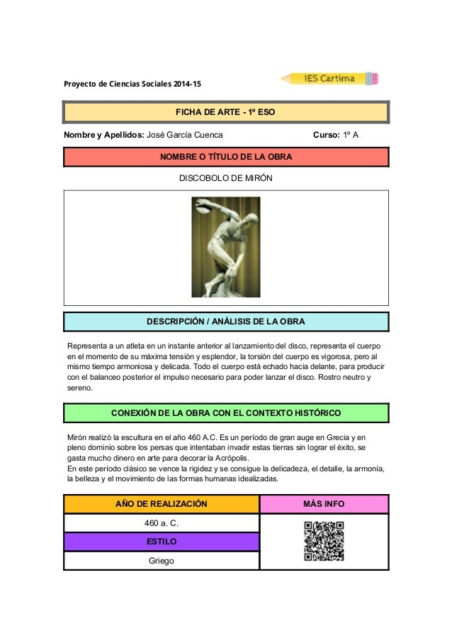 ProyectodeCienciasSociales2014-15  FICHADEARTE1ºESO  NombreyApellidos:JoséGarcíaCuenca Curso:...