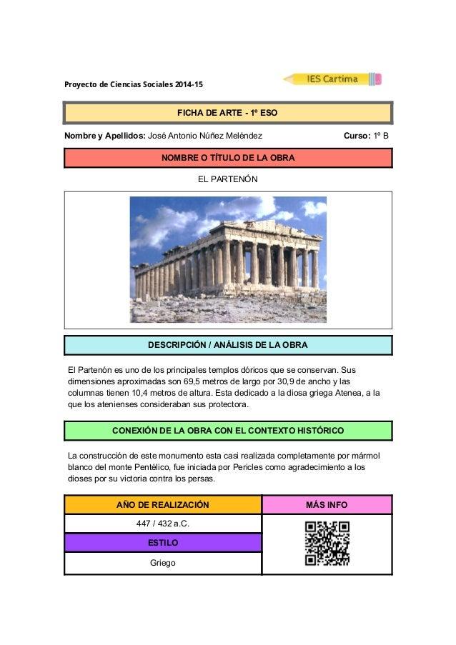 ProyectodeCienciasSociales2014-15  FICHADEARTE1ºESO  NombreyApellidos:JoséAntonioNúñezMeléndez...