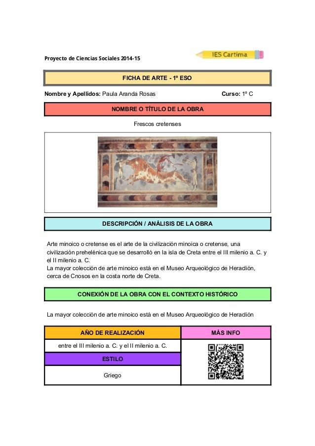 ProyectodeCienciasSociales2014-15  FICHADEARTE1ºESO  NombreyApellidos:PaulaArandaRosas...