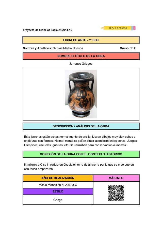 ProyectodeCienciasSociales2014-15  FICHADEARTE1ºESO  NombreyApellidos:NicolásMartínCuenca ...